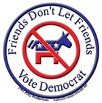 Friends Dont Let Friends Vote Democrat 3D