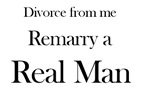 Divorce from me and re-marry