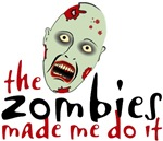 Zombies Made Me