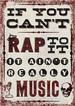 If you can't rap to it