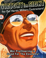 Victory In Sight - War Profiteering is Good!