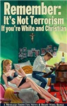 Christians Can't Be Terrorists