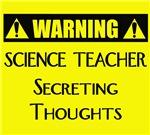 WARNING: Science Teacher