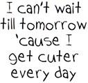 can't wait till tomorrow