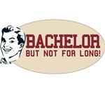 Bachelor. But Not For Long!