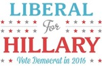 Liberal for Hillary