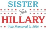 Sister for Hillary
