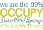 Occupy Desert Hot Springs T-Shirts