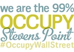 Occupy Stevens Point T-Shirts