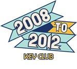 2008 to 2012 Key Club