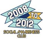 2008 to 2012 Social Awareness Club