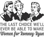 Women Last Choice