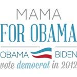 Mama For Obama
