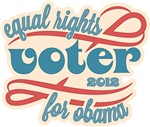 Equal Rights Voter for Obama 2012 Shirts