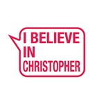 I Believe In Christopher