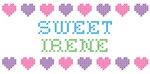 Sweet IRENE