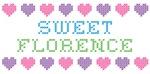 Sweet FLORENCE