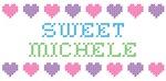 Sweet MICHELE