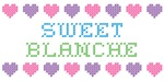 Sweet BLANCHE