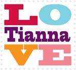 I Love Tianna