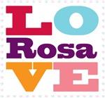 I Love Rosa