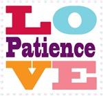 I Love Patience