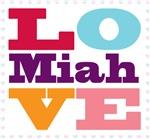 I Love Miah