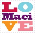 I Love Maci