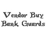 Vintage Online Gaming Vendor Buy Bank Guards