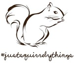 Just Squirrely Things Squirrel