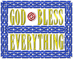 40. GOD Bless Everything - Color