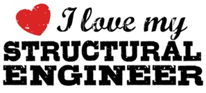 I Love My Structural Engineer