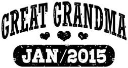 Great Grandma January 2015 t-shirt