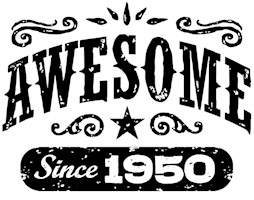 Awesome Since 1950 t-shirts