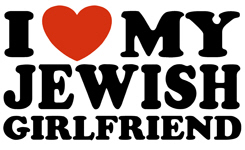 I Love My Jewish Girlfriend t-shirts