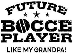 Future Bocce Player Like My Grandpa t-shirts
