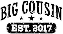 Big Cousin Est. 2017 t-shirt