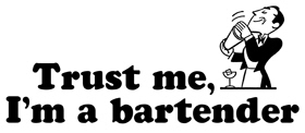 Trust Me I'm a Bartender t-shirt