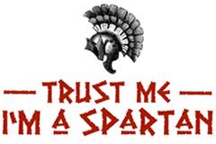 Trust Me I'm a Spartan t-shirts