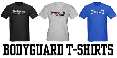 Bodyguard t-shirts and gifts