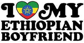 I Love My Ethiopian Boyfriend t-shirts