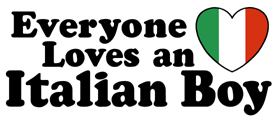 Everyone loves an Italian boy t-shirts