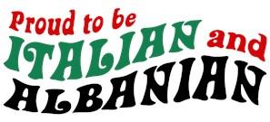 Proud Italian Albanian t-shirts