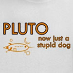 Pluto - Stupid Dog