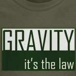 Gavity, It's The Law