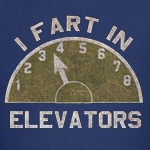 I Fart In Elevators