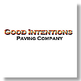 Good Intentions Paving Co.