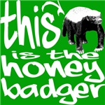 This Is the Honey Badger!