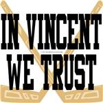 In Vincent We Trust