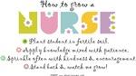 How to Grow a Nurse